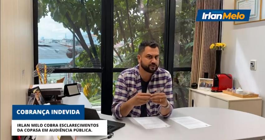 Irlan Melo cobra explicações da Copasa